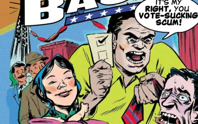 """Night of the Living Vote-Snatchers"" or The Most Terrifying Comic You'll Read This Year!"
