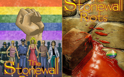 COMIC BOOK TO COMMEMORATE STONEWALL RIOTS — BIRTH OF THE GAY PRIDE MOVEMENT