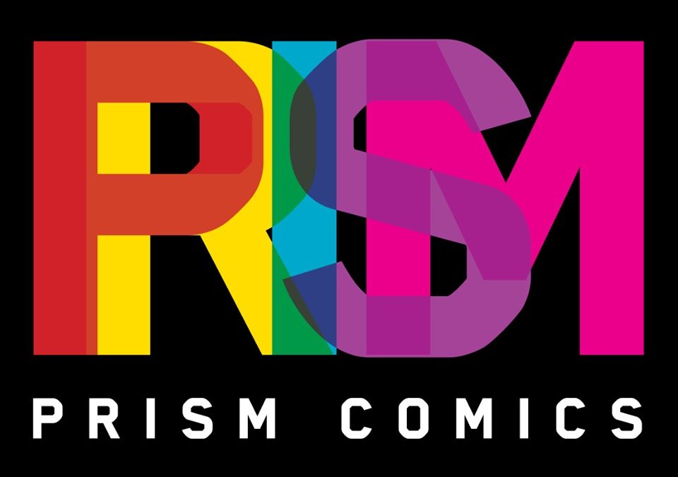 Prism Comics Celebrates 10 Years of Championing LGBT Creators, Comics and Readers at SDCC 2013!