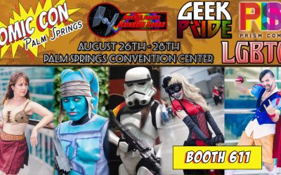 PRISM AT COMIC CON PALM SPRINGS – August 26-28