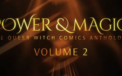 Check out the POWER & MAGIC VOLUME 2 Kickstarter!